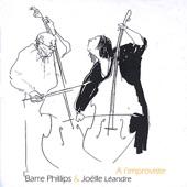 Joelle Leandre & Barre Phillips - Attal Attal