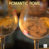 Italian Dinner Music Collective - Romantic Rome - Italian Dinner Music, Solo Piano, Candlelight Dinner, Italian Piano Music, Italian Piano Background Music and Romantic Music Backgrounds Italy Music  artwork