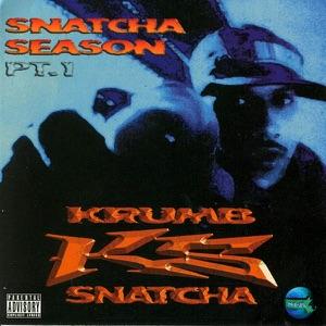 Snatcha Season Pt. 1