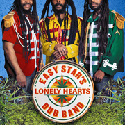 Easy Star's Lonely Hearts Dub Band (Bonus Track Version) - Easy Star All-Stars - Easy Star All-Stars