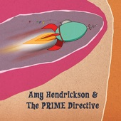 Amy Hendrickson & the Prime Directive - Gold Dust Man