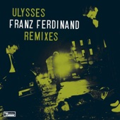 Ulysses (Remixes) - Single