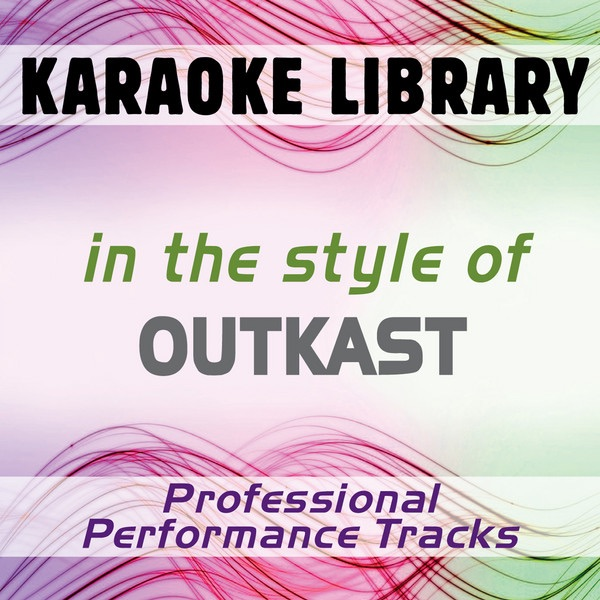 The Whole World (Karaoke Version) [In the Style of Outkast]