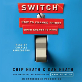 Switch: How to Change Things When Change Is Hard (Unabridged) audiobook