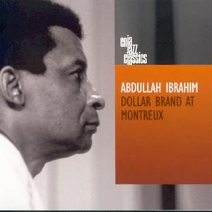 Abdullah Ibrahim - Dollar Brand At Montreux