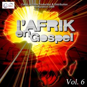 Various Artists - L'afrique en gospel, vol. 6