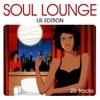 Soul Lounge - Us Edition