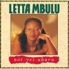 Letta Mbulu - Not Yet Uhuru artwork