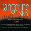 Varios Artistas - Tangerine Sky (Australian Country Artists Unite) portada