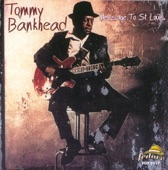 Tommy Bankhead - Message to St. Louis