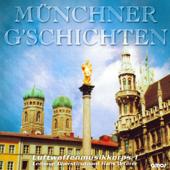 Münchner G'Schichten