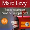 Marc Levy - Toutes ces choses qu'on ne s'est pas dites artwork