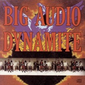 Big Audio Dynamite - Dragon Town