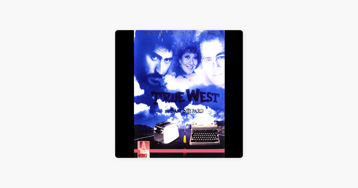 True West - Sam Shepard