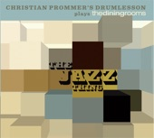 Christian Prommer's Drumlesson - Hear Us Now
