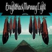 Brightblack Morning Light - Gathered Years