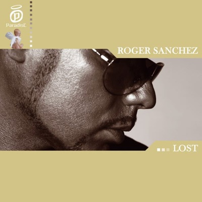 Lost - EP - Roger Sanchez