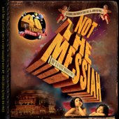 Not the Messiah (He's a Very Naughty Boy) - Live at the Royal Albert Hall