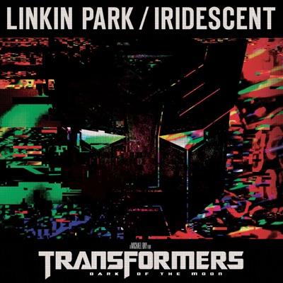 Iridescent (from Transformers 3: Dark of the Moon) - Single - Linkin Park