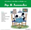 De Leukste Liedjes En Verhaaltjes Van Jip En Janneke - Annie MG Schmidt