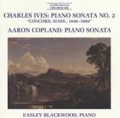 Ives: Piano Sonata No. 2 - Copland: Piano Sonata