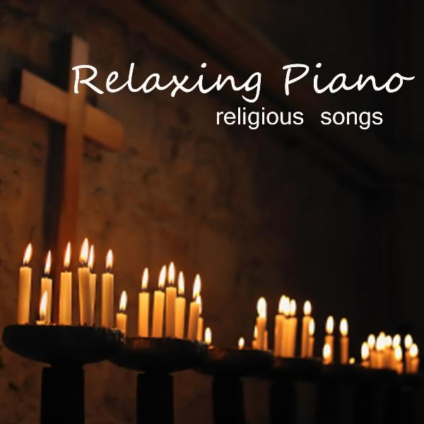 Relaxing Piano Music - Religious Songs