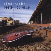 Dave Sadler - Fade to Blue