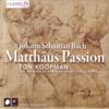 Bach: Matthäus Passion - BWV 244 - Boys Choir Of Sacraments-Church Breda & Ton Koopman