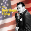 Bob Hope Show - Bob Hope Show: Guest Star Jack Benny  artwork