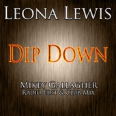 Dip Down (New Remixes) - Single