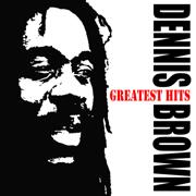 Dennis Brown's Greatest Hits - Dennis Brown