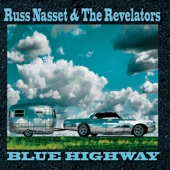 Russ Nasset & The Revelators - I Hope I Never Fall In Love Again