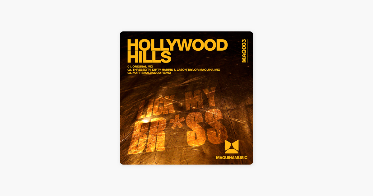 Lick My Br*ss - Single by Hollywood Hills on Apple Music