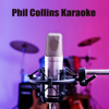 Phil Collins Karaoke - Adult Contemporary All-Stars