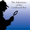 Arthur Conan Doyle - The Adventure of the Cardboard Box (Unabridged) artwork
