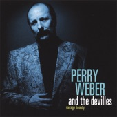 Perry Weber and the Devilles - Your Cheatin' Heart