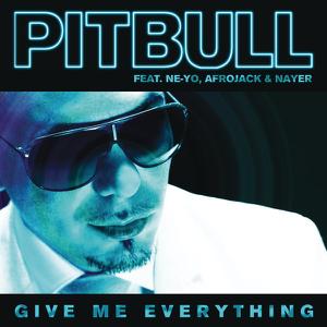 Pitbull - Give Me Everything feat. Ne-Yo, Afrojack & Nayer