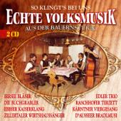 So klingt's bei uns - Echte Volksmusik aus der Bauernstub'n, Vol. 1