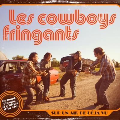 Sur un air de déjà vu - Les Cowboys Fringants