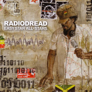 Radiodread - Easy Star All-Stars - Easy Star All-Stars