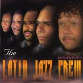The Latin Jazz Crew - Habana Josecho