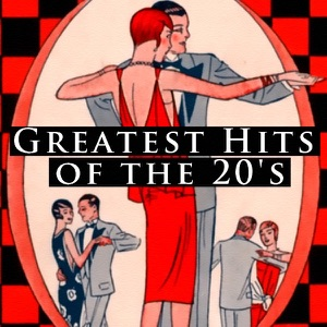 Greatest Hits of the 20's