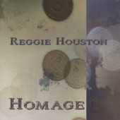 Reggie Houston - Grease In My Gravy