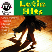 Latin Dance Hits 1 (Non-Stop Continuous DJ Mix for Cardio, Jogging, Stair Climbing, Ellyptical, Treadmill, Cycling, Dynamix Exercise)