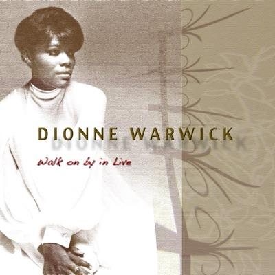 Walk On By In Live - Dionne Warwick