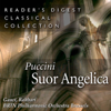 Reader's Digest Classical Collection: Puccini: Suor Angelica - Miriam Gauci, Alexander Rahbari, Brtn Philharmonic Orchestra, Brussels & Jaak Gregoor Chorus