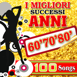 Various Artists - I Migliori Successi Anni '60 '70 '80 - 100 Songs