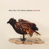 Steve Riley and the Mamou Playboys - Grand Isle