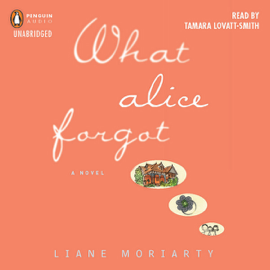 What Alice Forgot (Unabridged) audiobook
