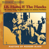 Masters of Modern Blues (feat. Big Walter Horton, Fred Below, Lee Jackson & Johnny Young) - J.B. Hutto & The Hawks